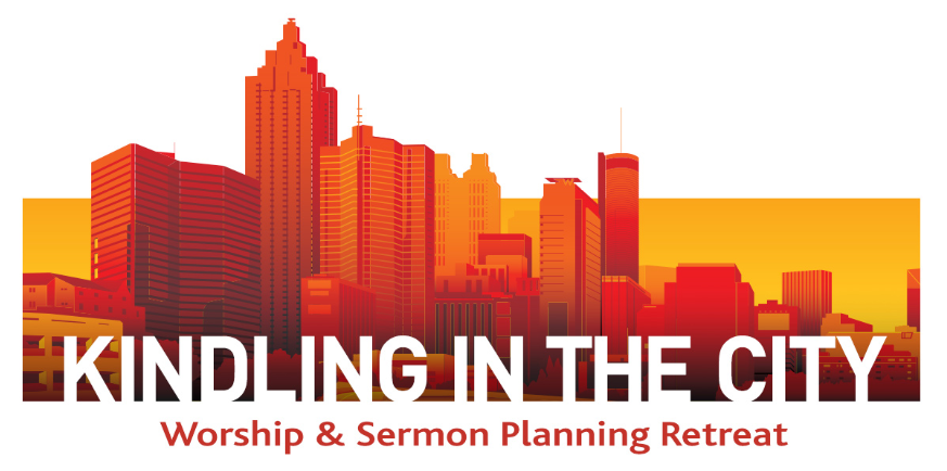 NGUMC: Kindling in the City: Worship and Sermon Planning Retreat